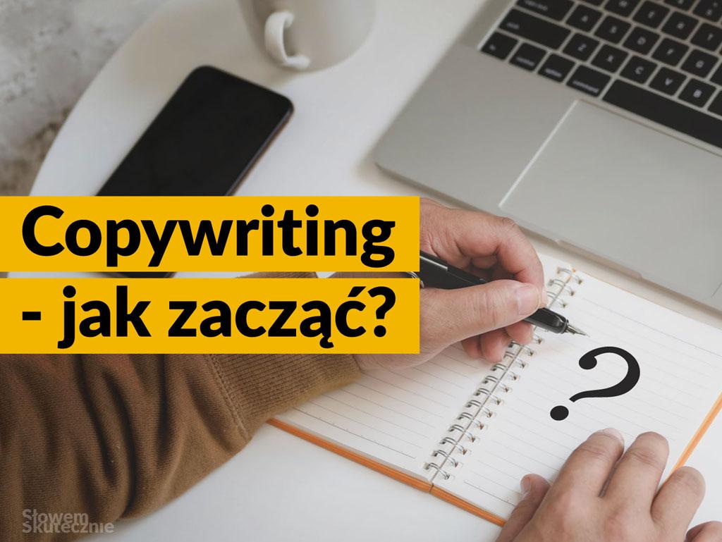 Jak kulą w płot, czyli moja historia bycia copywriterem