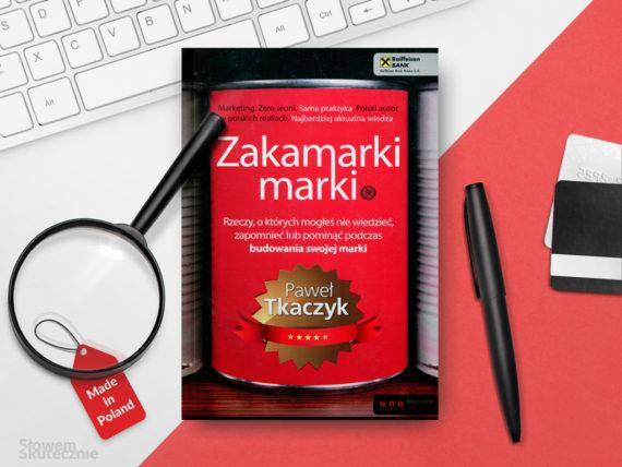 Wypromuj swoją markę! Recenzja książki Zakamarki marki P. Tkaczyka